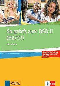 So Geht'S Zum Dsd Ii, Übungsbuch - Neue Ausgabe