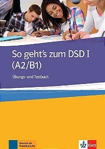 So Geht'S Zum Dsd I, Übungs- Und Testbuch