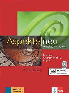Aspekte Neu Lehr-Und Arbeitsbuch, Teil 2 - B1 Plus
