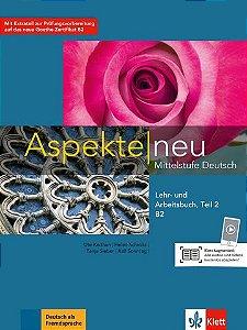 Aspekte Neu Lehr-Und Arbeitsbuch, Teil 2 - B2