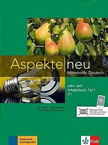Aspekte Neu Lehr-Und Arbeitsbuch, Teil 1 - C1