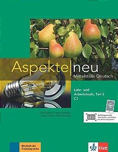 Aspekte Neu Lehr-Und Arbeitsbuch, Teil 2 - C1