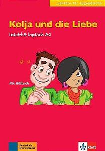 Kolja Und Die Liebe, Buch + CD