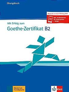 Mit Erfolg Zum Goethe-Zertifikat Neu, Üb-B2