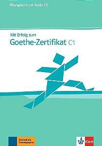 Mit Erfolg Zum Goethe-Zertifikat, Üb + CD-C1