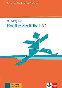 Mit Erfolg Zum Goethe-Zertifikat, Übungs- Und Testbuch + Audio-CD-A2