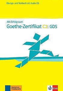Mit Erfolg Zum Goethe-Zertifikat: Gds-C2