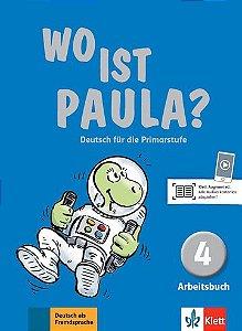Wo Ist Paula?, Arbeitsbuch 4 + CD