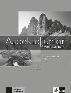 Aspekte Junior, Lehrerhandbuch - B2