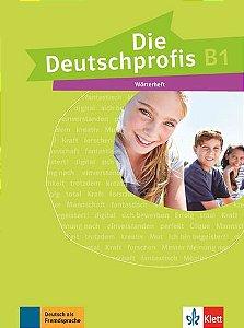 Die Deutschprofis, Wörterheft - B1