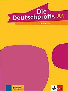 Die Deutschprofis, Lehrerhandbuch - A1