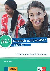 Deutsch Echt Einfach, Kurs- Und Übungsbuch Mit Audios Und Videos Online - A2.1