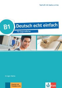 Deutsch Echt Einfach, Testheft Mit Audios Online - B1