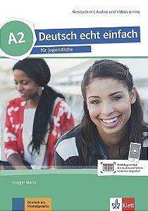 Deutsch Echt Einfach, Kursbuch Mit Audios Und Videos Online - A2