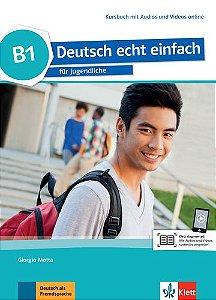 Deutsch Echt Einfach, Kursbuch Mit Audios Und Videos Online - B1