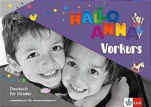 Hallo Anna Neu, Vorkurs - Arbeitsbuch