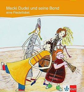 Mecki Dudel Und Seine Band Eine Fiedelfabel