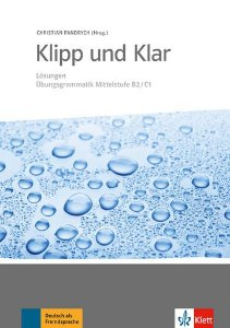 Klipp Und Klar - Lösungen Übungsgrammatik Mittelstufe - B2/C1
