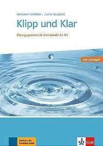 Klipp Und Klar - Übungsgrammatik Mittelstufe - A1-B1