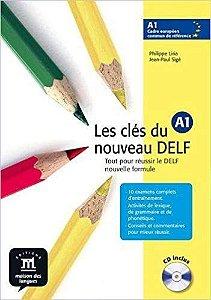 Les Clés Du Nouveau Delf A1 - Livre De L'Élève Avec CD