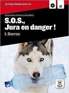 S.O.S., Jura En Danger! A2