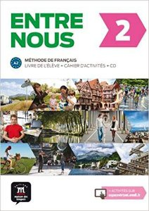 Entre Nous 2 - Livre De L'Élève + Cahier D'Activités + CD