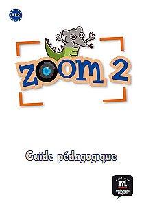Zoom 2 - Guide Pédagogique (Format Papier) - A1.2