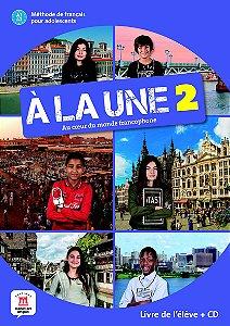 À La Une - Livre De L'Élève + CD - A1-A2