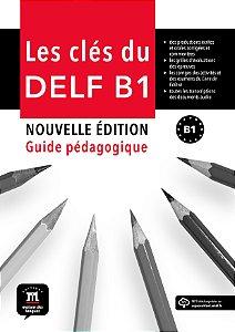 Les Clés Du Nouveau Delf Guide Dul Professeur + CD-B1