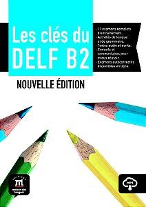 Les Clés Du Nouveau Delf Livre De L'Élève + CD-B2