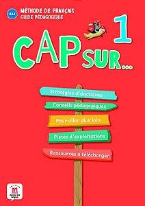 Cap Sur Nouveau 1 - Guide Pédagogique (Format Papier) - A1.1