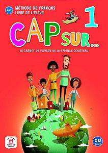 Cap Sur Nouveau 1 - Livre De L'Élève + CD - A1.1