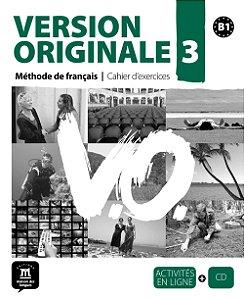 Version Originale 3 - Cahier D'Exercices + CD Audio - B1