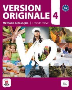 Version Originale 4 - Livre De L'Élève + CD - B2