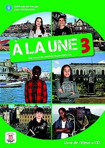 À La Une - Livre De L´Élève + CD + Premium - A2 B1
