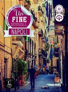 Un Fine Settimana A... Napoli