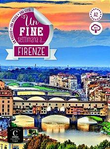 Un Fine Settimana A... Firenze