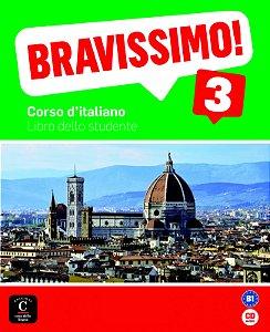 Bravissimo! 3 - Libro Dello Studente Con CD - B1