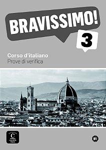 Bravissimo! 3 - Prove Di Verifica Con MP3 - B1