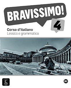Bravissimo! 4 - Lessico E Grammatica - B2