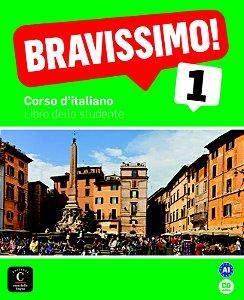 Bravissimo! 1 - Libro Dello Studente Con CD - A1