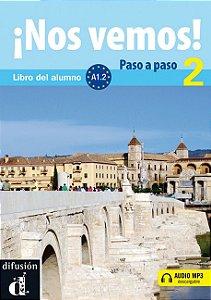 ¡Nos Vemos! 2 A1.2 - Libro Del Alumno + MP3