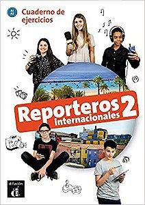Reporteros Internacionales 2 - Cuaderno De Ejercicios