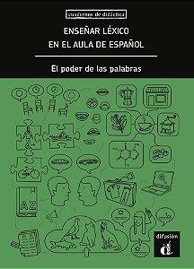 Enseñar Léxico En Aula De Español - El Poder De Las Palabras
