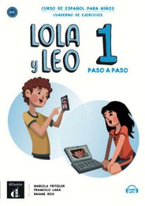 Lola Y Leo 1 - Paso A Paso - Cuaderno De Ejercicios