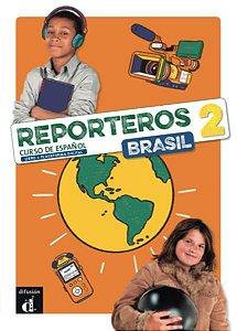 Reporteros Brasil - Libro Del Alumno 2