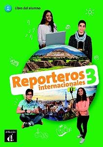 Reporteros Internacionales - Libro Del Alumno 3 - Con MP3