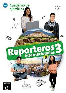 Reporteros Internacionales - Cuaderno De Ejercicios 3