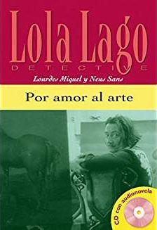 Lola Lago Detective - Por Amor Al Arte Con CD