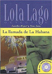 Lola Lago Detective - La Llamada De La Habana Con CD